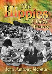 The Hippies: A 1960s History