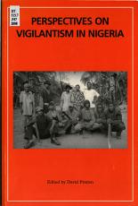 Perspectives on Vigilantism in Nigeria PDF