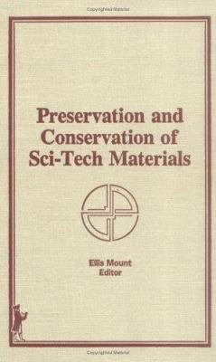 Preservation and Conservation of Sci tech Materials PDF