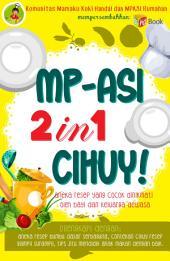 MPASI 2in1 Cihuy: Aneka Resep yang Cocok Dinikmati oleh Bayi dan Keluarga Dewasa