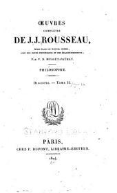 Œuvres complètes de J. J. Rousseau: Discours