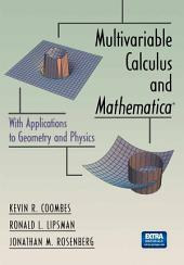 Multivariable Calculus and Mathematica®: With Applications to Geometry and Physics