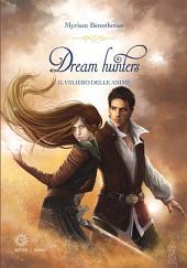 Dream Hunters 2: Il veliero delle anime