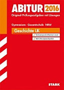 Abitur 2016  Geschichte Leistungskurs  Gymnasium  Gesamtschule Nordrhein Westfalen PDF