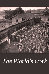 The World's Work: A History of Our Time, Volume 22
