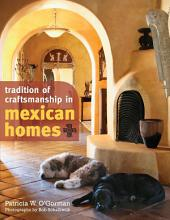 Tradition of Craftsmanship in Mexican Homes