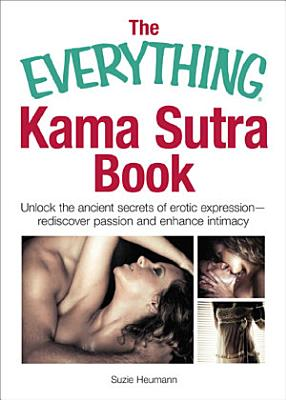The Everything Kama Sutra Book