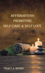 Affirmations Promoting Self-Care & Self-Love