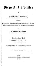Biographisches lexikon des kaiserthums Oesterreich: enthaltend die lebensskizzen der denkwürdigen personen, welche seit 1750 in den österreichischen kronländern geboren wurden oder darin gelebt und gewirkt haben, Band 31