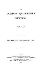 The London Quarterly Review: Volume 45