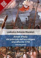 Annali d'Italia dal principio dell'era volgare sino all'anno 1750 - volume primo