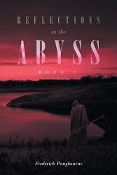 Reflections in the Abyss  Book 2  PDF