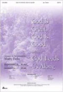 God Is Great  God Is Good with God Leads Us Along PDF