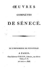 Oeuvres complètes de Sénecé..