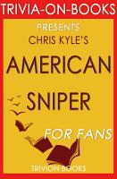 American Sniper  An Autobiography by Chris Kyle  Trivia On Books  PDF
