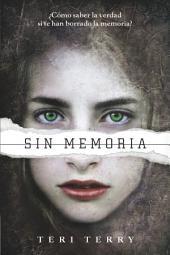 Reiniciados, 1. Sin memoria