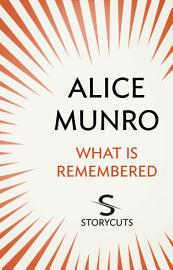 What Is Remembered  Storycuts
