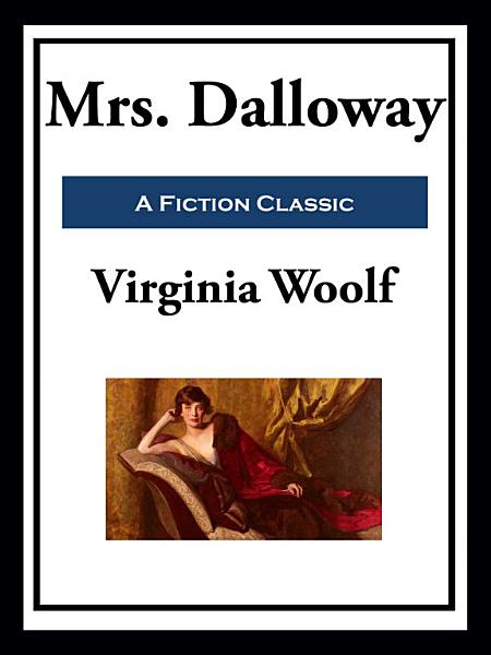 Download Mrs  Dalloway Book