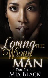 Loving The Wrong Man 3