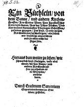 Ein Büchlein, von dem Banne, vnd andern Kirchenstraffen (etc.)
