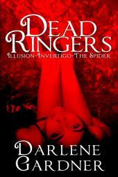 Dead Ringers: Volumes 1-3