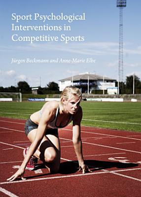 Sport Psychological Interventions in Competitive Sports PDF