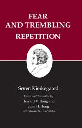 Kierkegaard's Writings, VI, Volume 6: Fear and Trembling/Repetition: Fear and Trembling/Repetition
