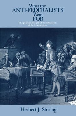 Download What the Anti Federalists Were For Book