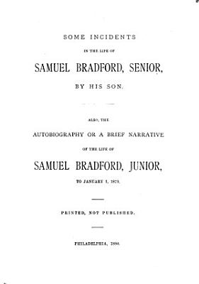 Some Incidents in the Life of Samuel Bradford  Senior PDF