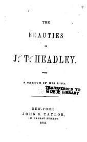 The Beauties of J.T. Headley: With a Sketch of His Life