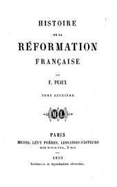 Histoire de la Réformation française: Volume2