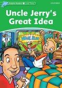 Uncle Jerry's Great Idea (Dolphin Readers Level 3)