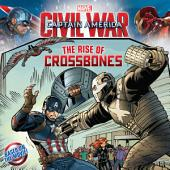 Marvel's Captain America: Civil War: The Rise of Crossbones
