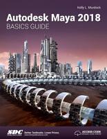 Autodesk Maya 2018 Basics Guide PDF
