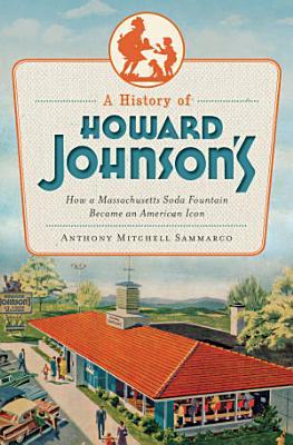 A History of Howard Johnson s