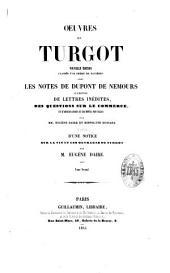 Oeuvres de Turgot: nouvelle édition classée par ordre de matières, Volume3