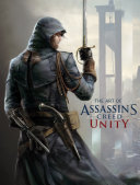 The Art of Assassin s Creed Unity