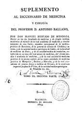 Suplemento al diccionario de medicina y cirugía del profesor D. Antonio Ballano: Volumen 4