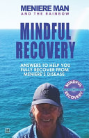 Meniere Man and the Rainbow  Mindful Recovery PDF