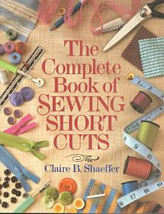 The Complete Book of Sewing Shortcuts PDF
