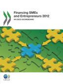 Financing Smes And Entrepreneurs 2012 An Oecd Scoreboard