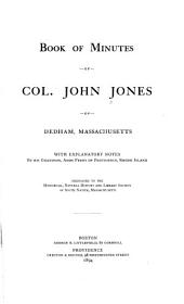Book of Minutes of Col. John Jones of Dedham, Massachusetts