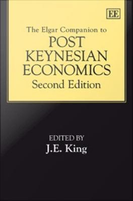 The Elgar Companion to Post Keynesian Economics