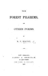 The Forest Pilgrims, and Other Poems