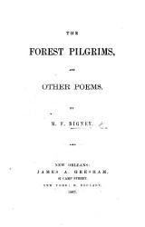 The Forest Pilgrims And Other Poems Book PDF