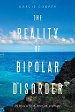 The Reality of Bipolar Disorder