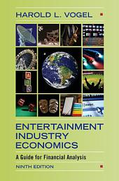 Entertainment Industry Economics: A Guide for Financial Analysis, Edition 9