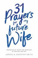 31 Prayers for My Future Wife PDF