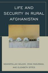 Life and Security in Rural Afghanistan
