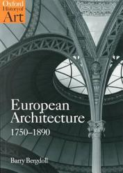 European Architecture 1750 1890 Book PDF
